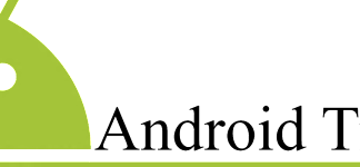 Useful Tips for Android You Should Know: Android Tips Image